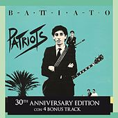 Patriots 30th Anniversary Edition by Franco Battiato