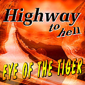 Highway To Hell by Eye Of The Tiger