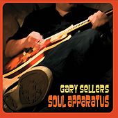 Soul Apparatus by Gary Sellers
