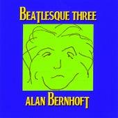 Beatlesque Three by Alan Bernhoft