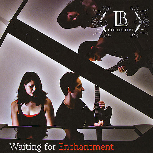 Waiting for Enchantment by Lb Collective