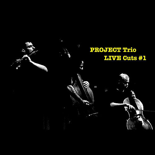 Project Trio Live Cuts: #1 by Project Trio