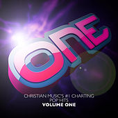 ONE Christian Music's #1 Charting Pop Songs V1 by Various Artists