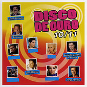 Disco De Ouro 10/11 - Part 1 by Various Artists