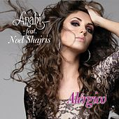 Alérgico (feat. Noel Shajris) by Anahi