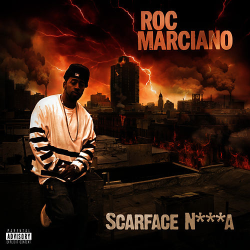 Scarface N***a by Roc Marciano
