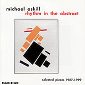 Rhythm in the Abstract: Selected Pieces 1987-1999 by Various Artists