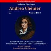 Giordano: Andrea Chénier, Vol. 1 [1958] by Franco Corelli