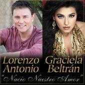 Nacio Nuestro Amor by Lorenzo Antonio