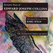 Romantic Music of Edward Joseph Collins by Various Artists