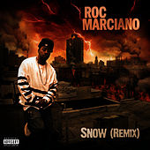 Snow (Remix) feat. Sean Price by Roc Marciano