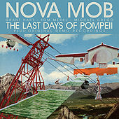The Last Days Of Pompeii by Nova Mob