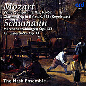 Mozart: Quintet in E-Flat & Trio in E-Flat - Schumann: Märchenerzählungen & Fantasiestücke by The Nash Ensemble