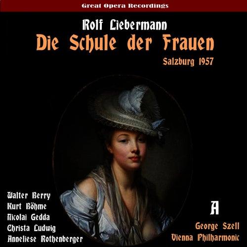 Liebermann: Die Schule der Frauen (The School for Wives), Vol. 1 [Live Salzburg Festival 1957] by Vienna Philharmonic