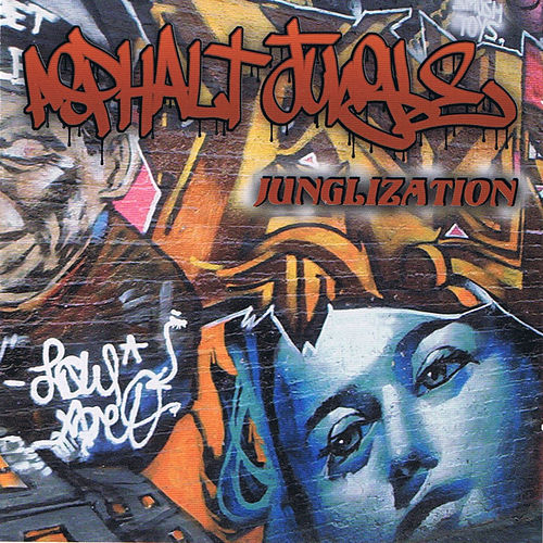 Junglization by Asphalt Jungle