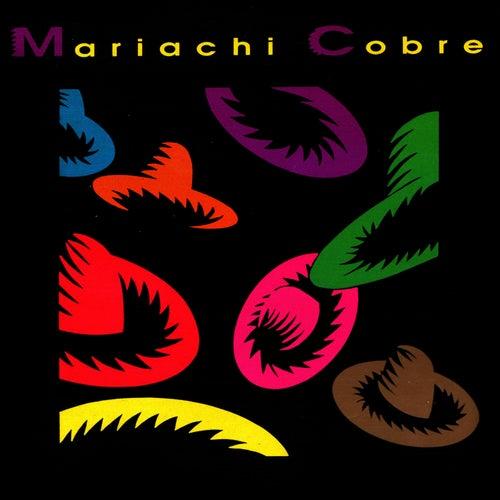 Mariachi Cobre by Mariachi Cobre