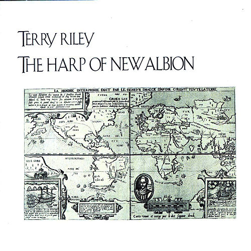 Riley: The Harp of New Albion by Terry Riley
