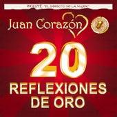 20 Reflexiones de Oro by Juan Corazón