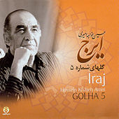 Persian Music Masters 5 - Iraj by Iraj