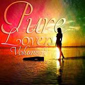 Pure Lovers Volume 9 by Various Artists