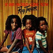 If Jah Should Come Now by Rod Taylor