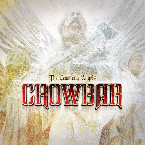 The Cemetery Angels by Crowbar