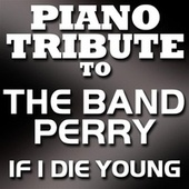 If I Die Young - Single by Faith Hill Tribute Band