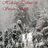 Susan Boyle Holiday Tribute by Various Artists