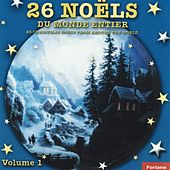 26 Noëls du monde entier  (26 Christmas Songs from Around the World) by Various Artists
