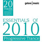 Essentials Of 2010 : Progressive Trance by Various Artists