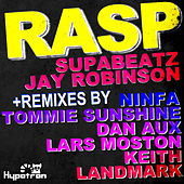 Rasp  (2010 Remixes) by Jay Robinson