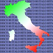Disco 80 Italo Hits by Various Artists