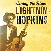 Crying The Blues by Lightnin' Hopkins