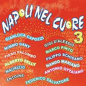 Napoli nel cuore, Vol. 3 by Various Artists