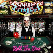 Roll the Dice by Scarlet Violet