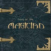 Tales Of The Magician by The Magician