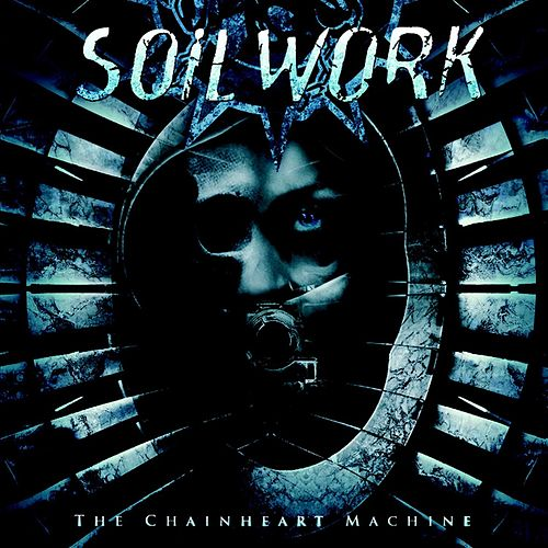 The Chainheart Machine by Soilwork