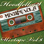 Mixtape Vol.8 by Hood Fellas