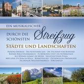 Ein musikalischer Streifzug durch die schönsten  Städte und Landschaften by Various Artists