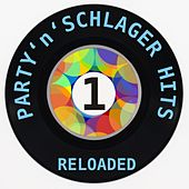 Party'n'Schlager Hits Reloaded 1 by Various Artists