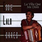 La Vida Que Me Diste by Eddie