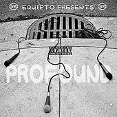 Equipto Presents: Profound by Various Artists