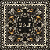 H•A•M by Various Artists