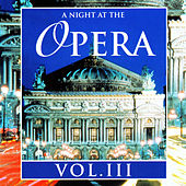 A Night At The Opera Vol. III by Various Artists