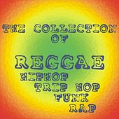 The Collection of Reggae HipHop / Trip Hop / Funk / Rap by Various Artists