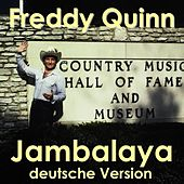 Jambalaya - deutsche Version by Freddy Quinn