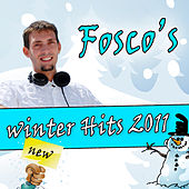 Fosco's Winter Hits 2011 by Various Artists