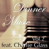 Dinnermusic Vol. 2 by Dinner Music