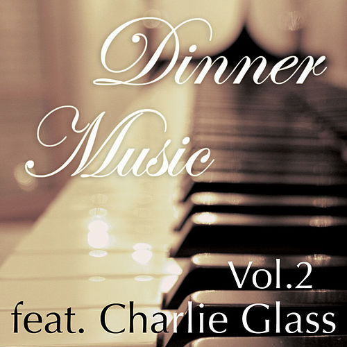 Dinnermusic Vol. 2 by Dinner Music