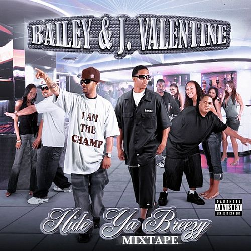 Hide Ya Breezy by Bailey